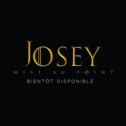 mise au point josey